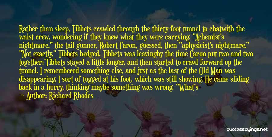If We Are Not Together Quotes By Richard Rhodes