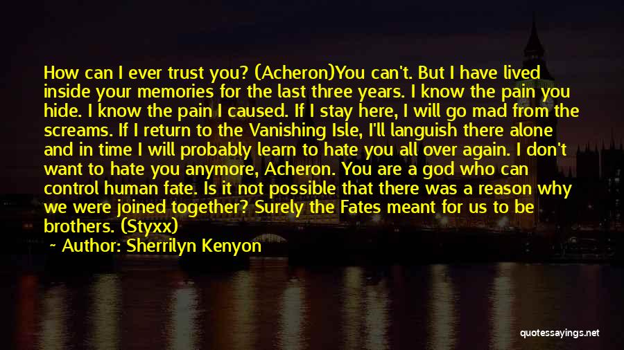 If We Are Not Together Quotes By Sherrilyn Kenyon