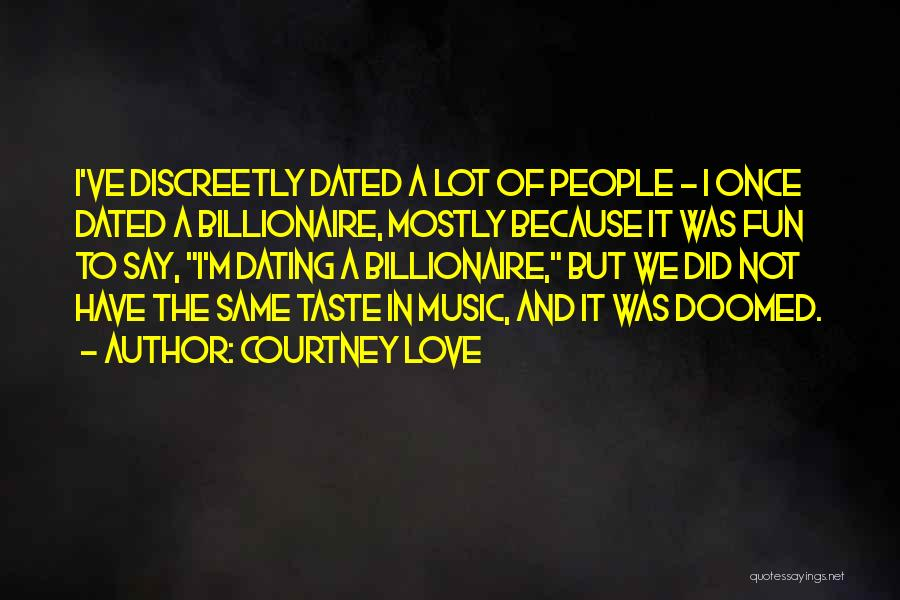 If We Dated Quotes By Courtney Love
