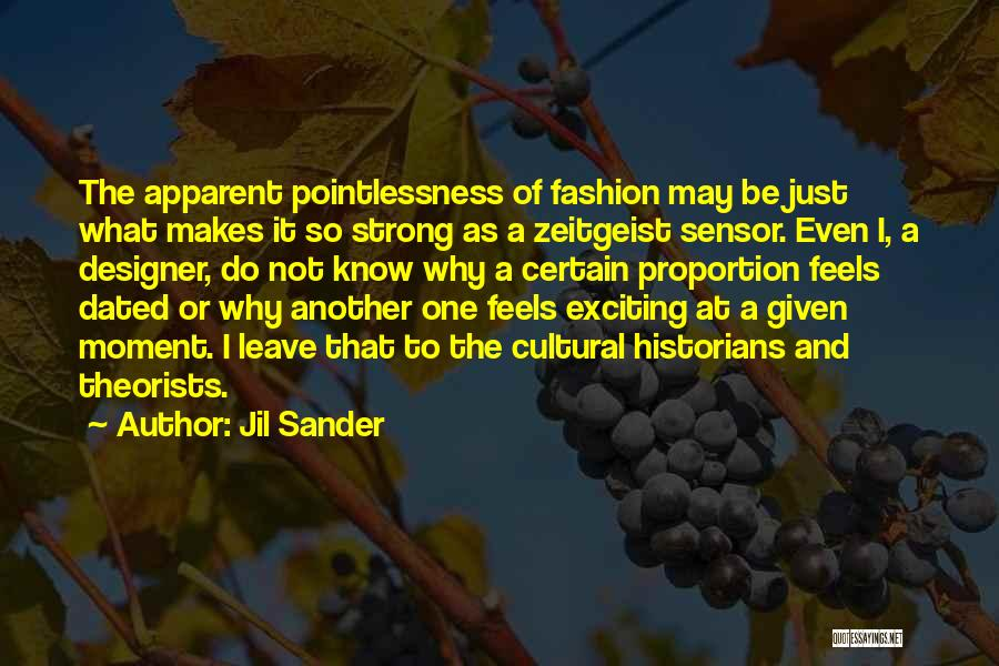 If We Dated Quotes By Jil Sander