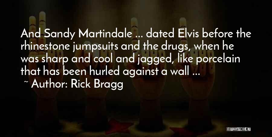 If We Dated Quotes By Rick Bragg