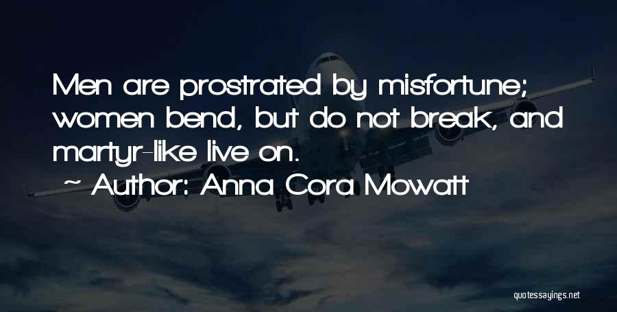 If We Ever Break Up Quotes By Anna Cora Mowatt