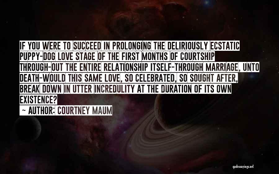 If We Ever Break Up Quotes By Courtney Maum