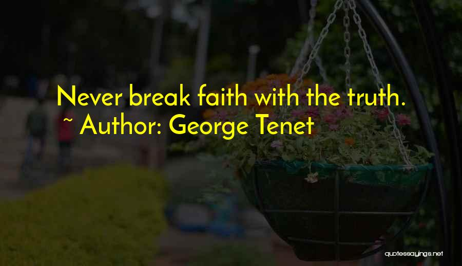 If We Ever Break Up Quotes By George Tenet