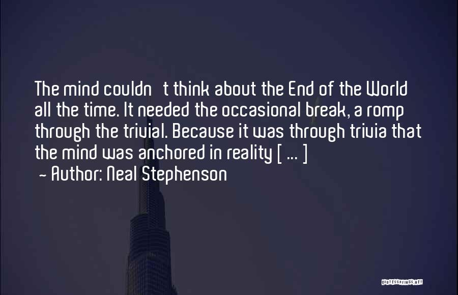 If We Ever Break Up Quotes By Neal Stephenson