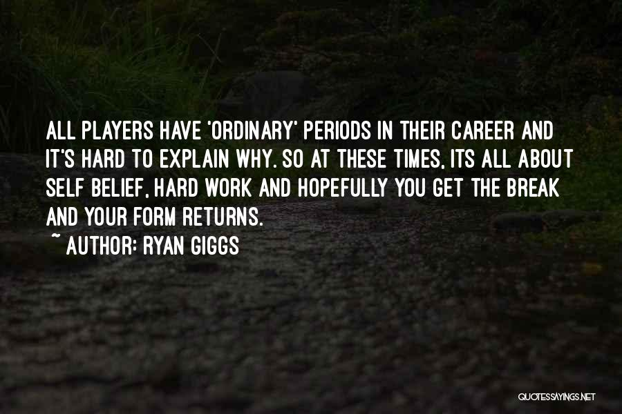 If We Ever Break Up Quotes By Ryan Giggs