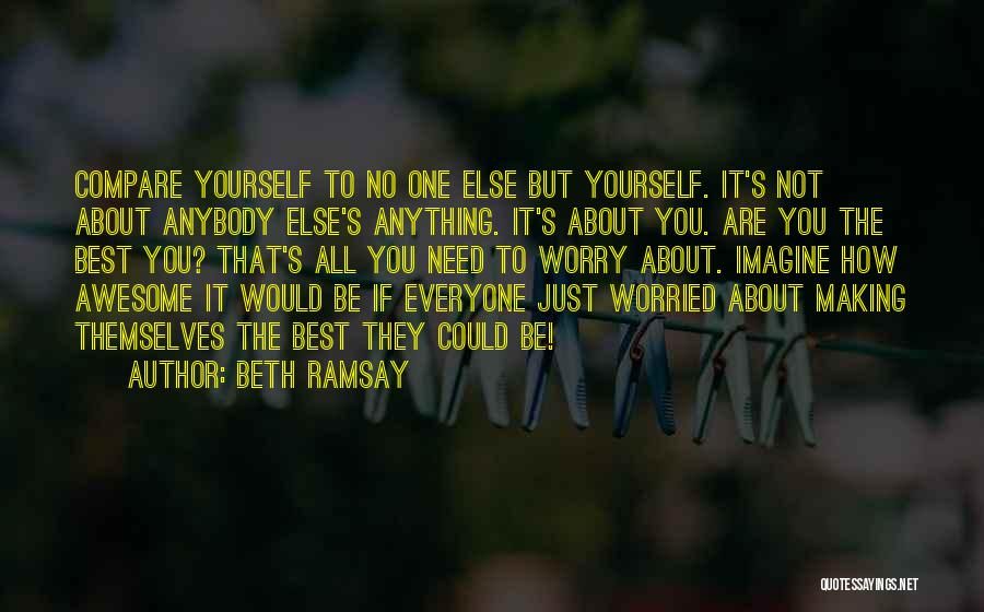 If You Are The One Quotes By Beth Ramsay