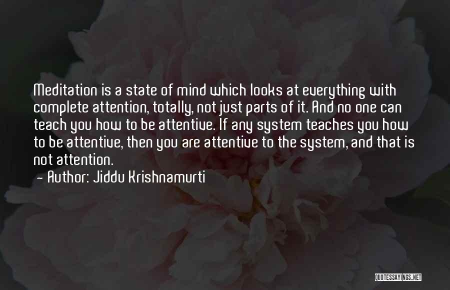 If You Are The One Quotes By Jiddu Krishnamurti