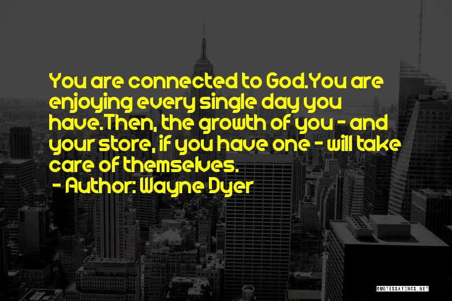 If You Are The One Quotes By Wayne Dyer