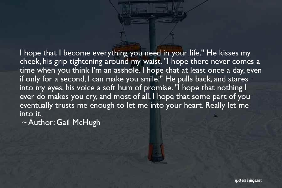 If You Can Make Me Smile Quotes By Gail McHugh