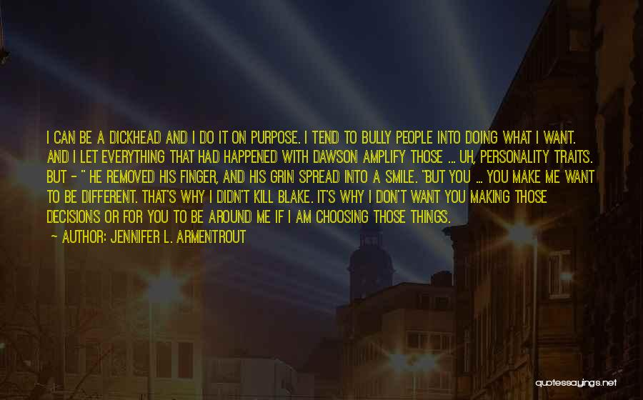 If You Can Make Me Smile Quotes By Jennifer L. Armentrout