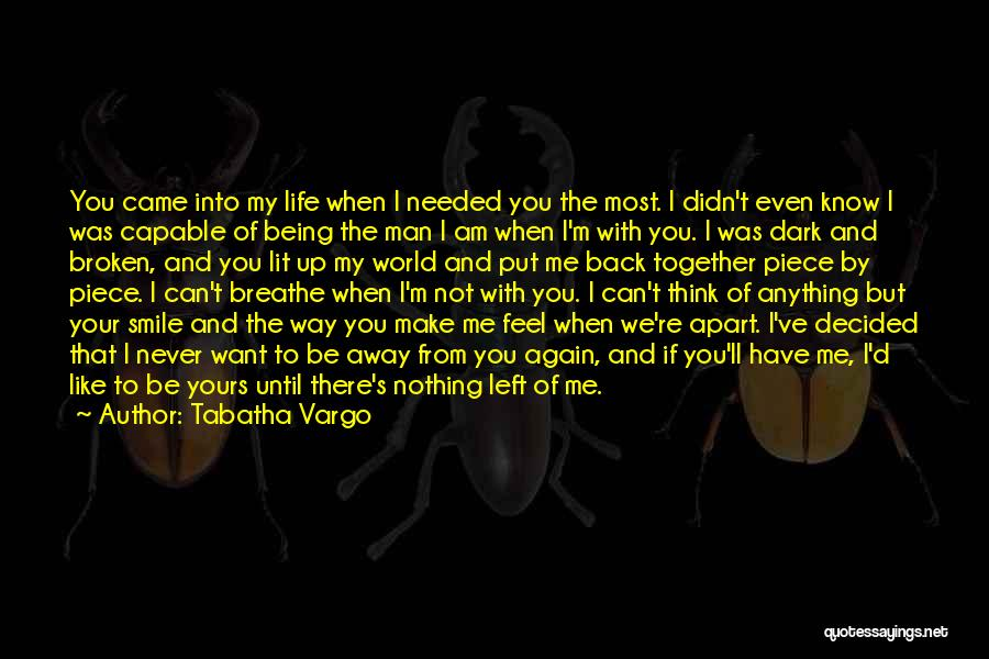 If You Can Make Me Smile Quotes By Tabatha Vargo