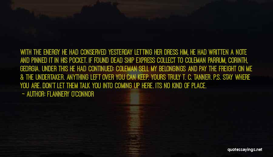 If You Can't Talk To Me Quotes By Flannery O'Connor