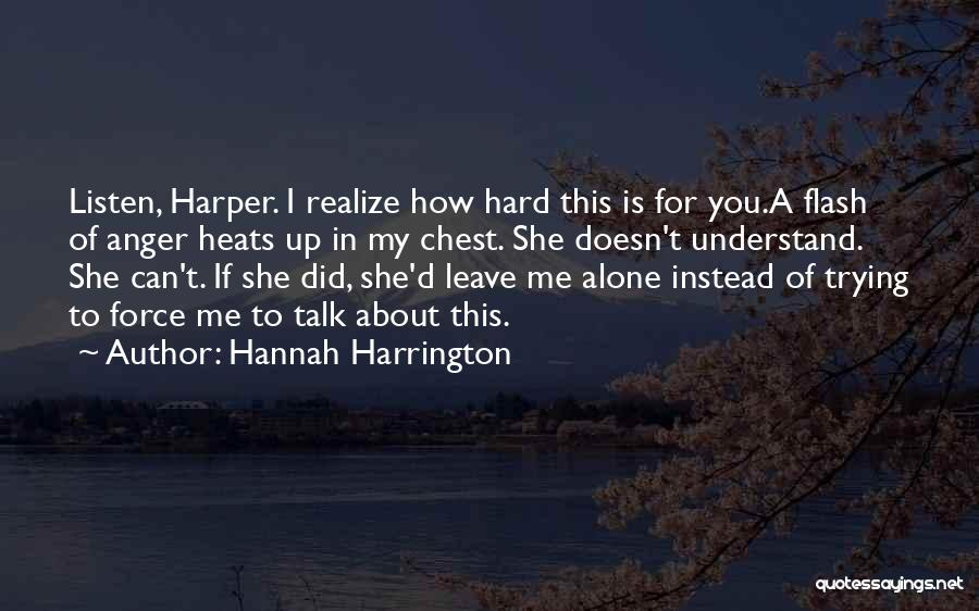 If You Can't Talk To Me Quotes By Hannah Harrington