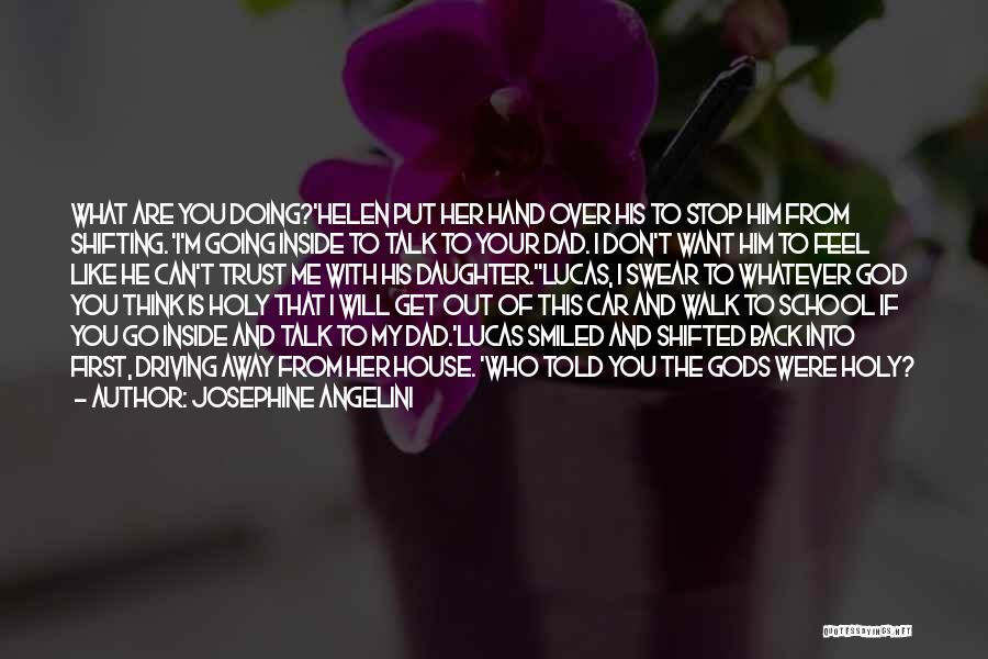 If You Can't Talk To Me Quotes By Josephine Angelini