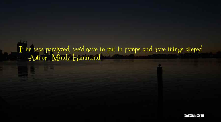 If You Can't Talk To Me Quotes By Mindy Hammond
