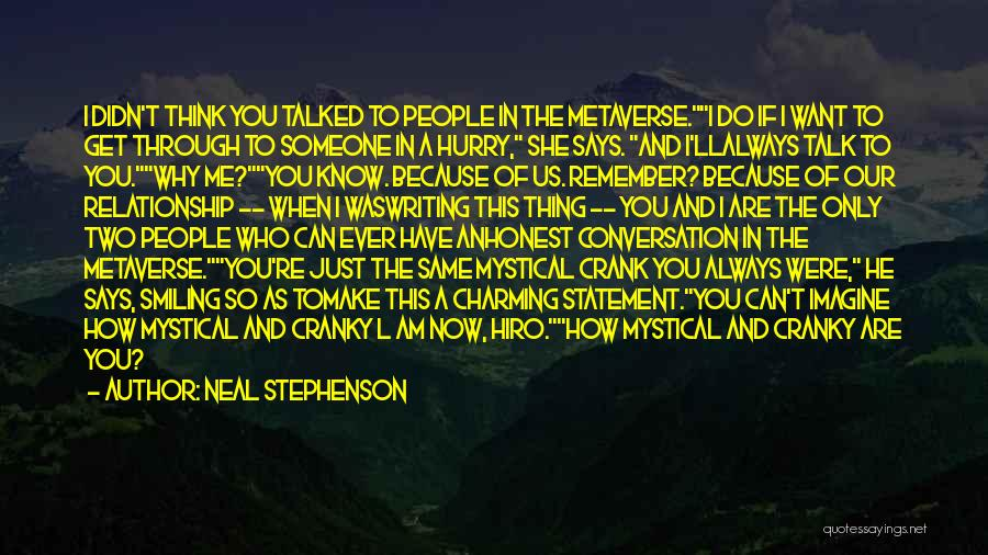 If You Can't Talk To Me Quotes By Neal Stephenson