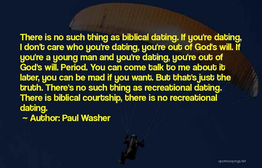 If You Can't Talk To Me Quotes By Paul Washer