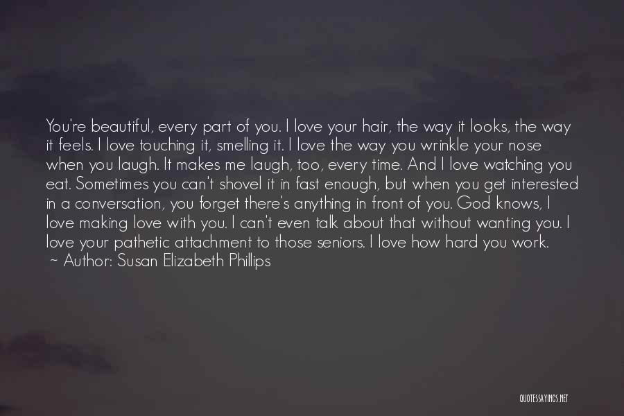 If You Can't Talk To Me Quotes By Susan Elizabeth Phillips