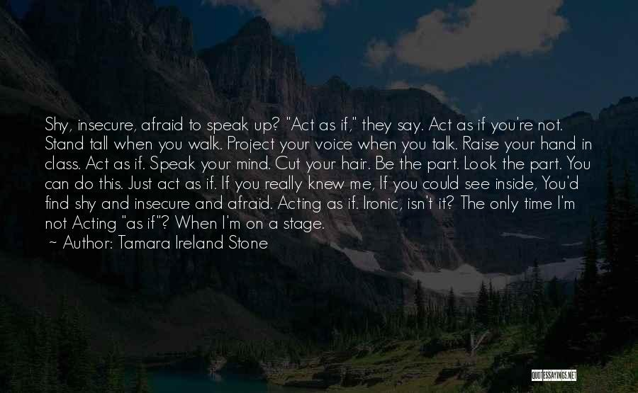 If You Can't Talk To Me Quotes By Tamara Ireland Stone