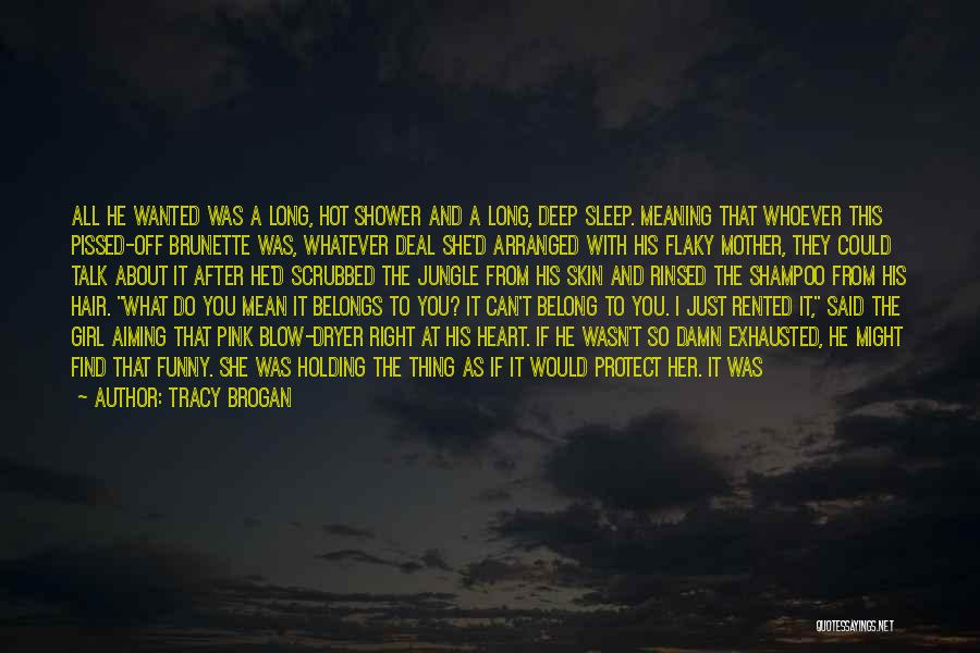 If You Can't Talk To Me Quotes By Tracy Brogan