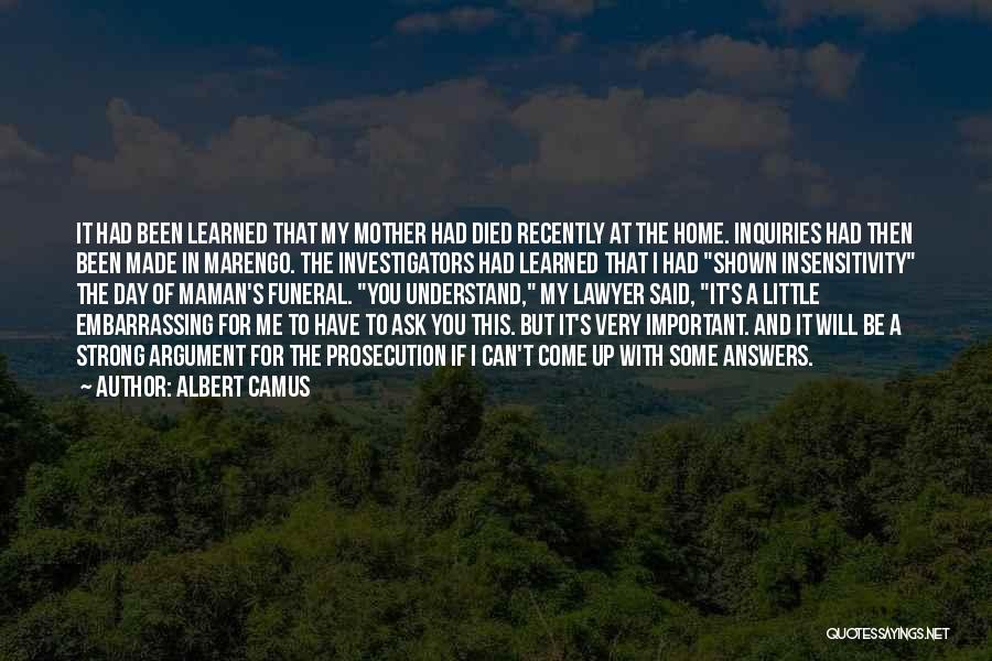 If You Can't Understand Me Quotes By Albert Camus
