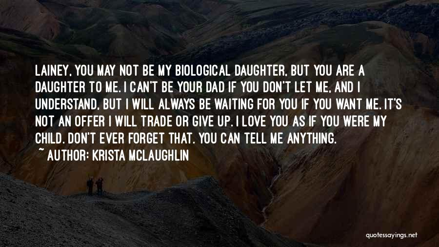 If You Can't Understand Me Quotes By Krista McLaughlin