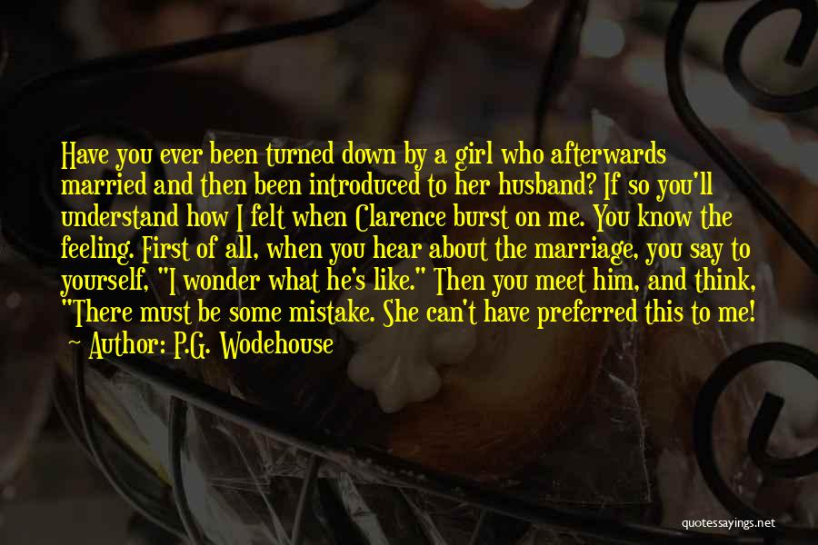 If You Can't Understand Me Quotes By P.G. Wodehouse