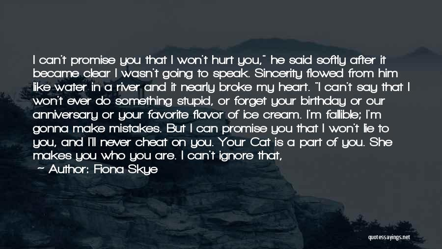 If You Cheat Me Quotes By Fiona Skye