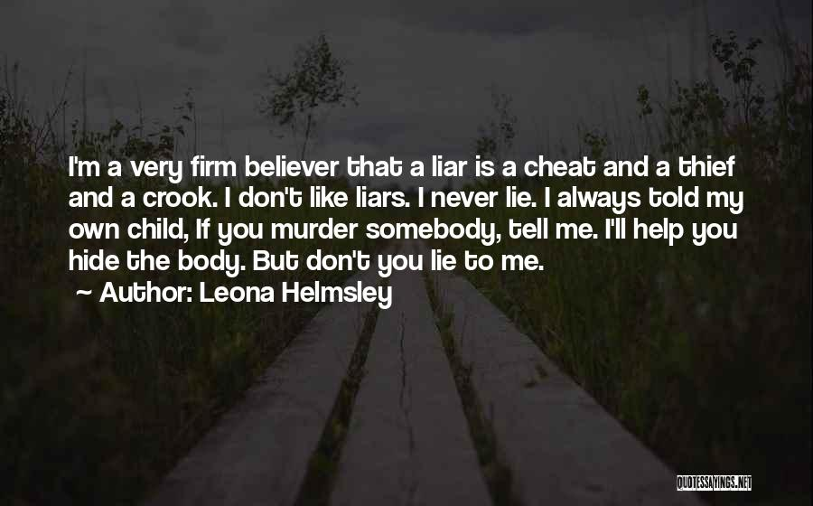 If You Cheat Me Quotes By Leona Helmsley