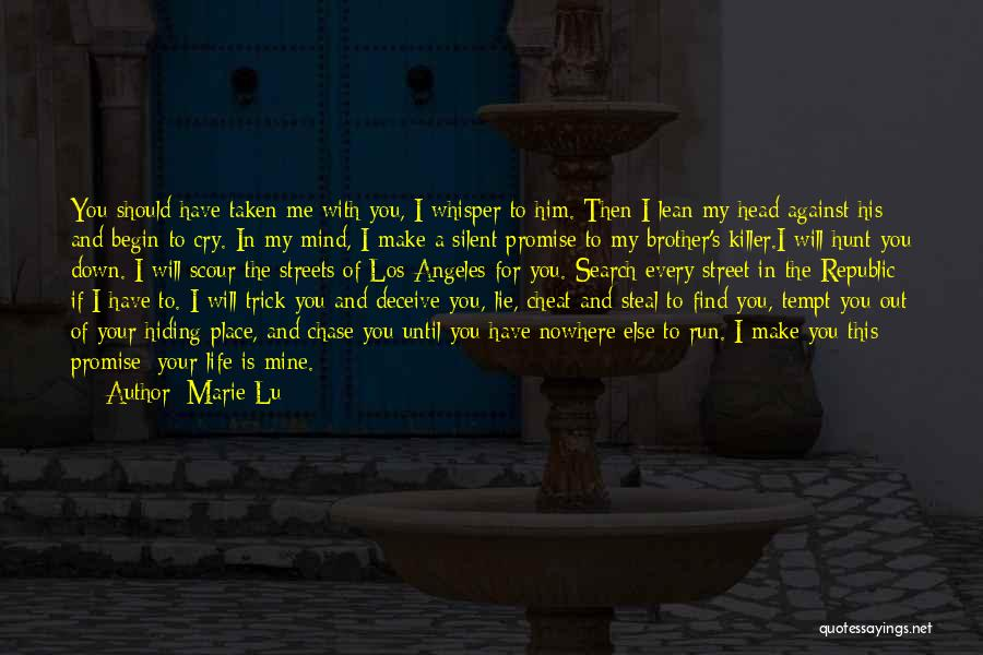 If You Cheat Me Quotes By Marie Lu