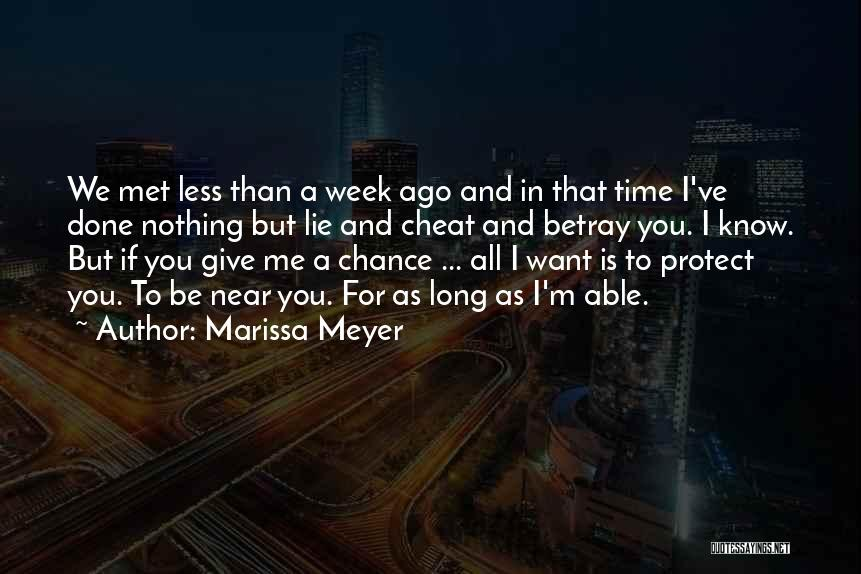 If You Cheat Me Quotes By Marissa Meyer
