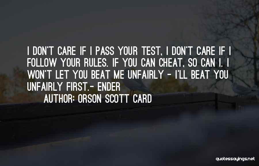 If You Cheat Me Quotes By Orson Scott Card