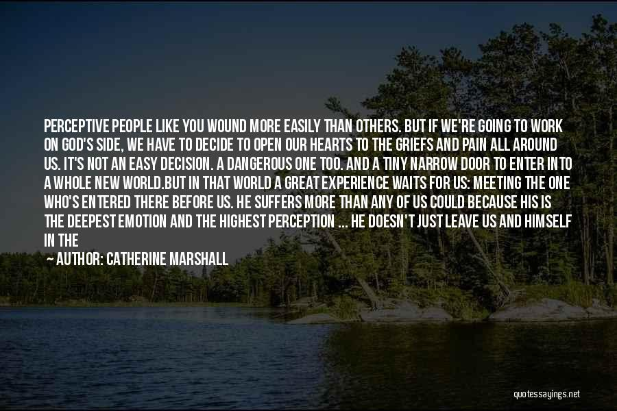 If You Decide To Leave Quotes By Catherine Marshall