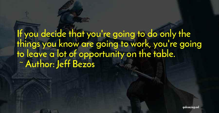 If You Decide To Leave Quotes By Jeff Bezos