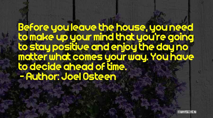 If You Decide To Leave Quotes By Joel Osteen