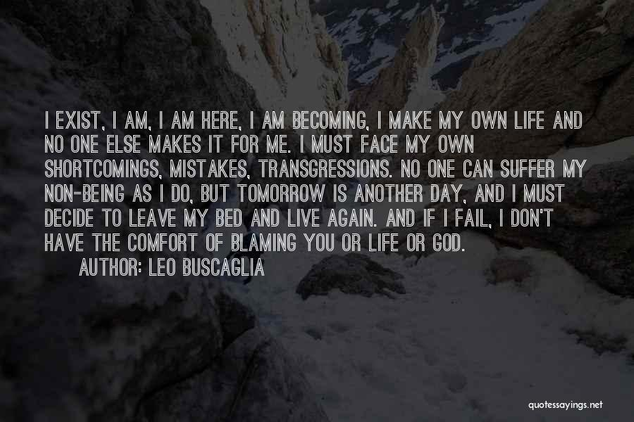 If You Decide To Leave Quotes By Leo Buscaglia