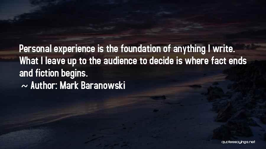 If You Decide To Leave Quotes By Mark Baranowski