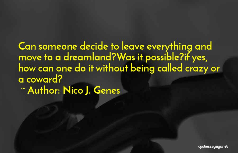 If You Decide To Leave Quotes By Nico J. Genes