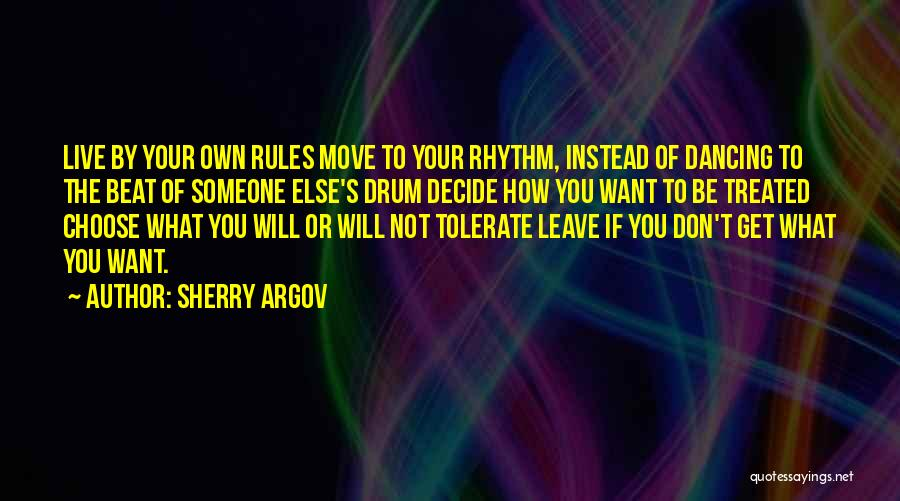 If You Decide To Leave Quotes By Sherry Argov
