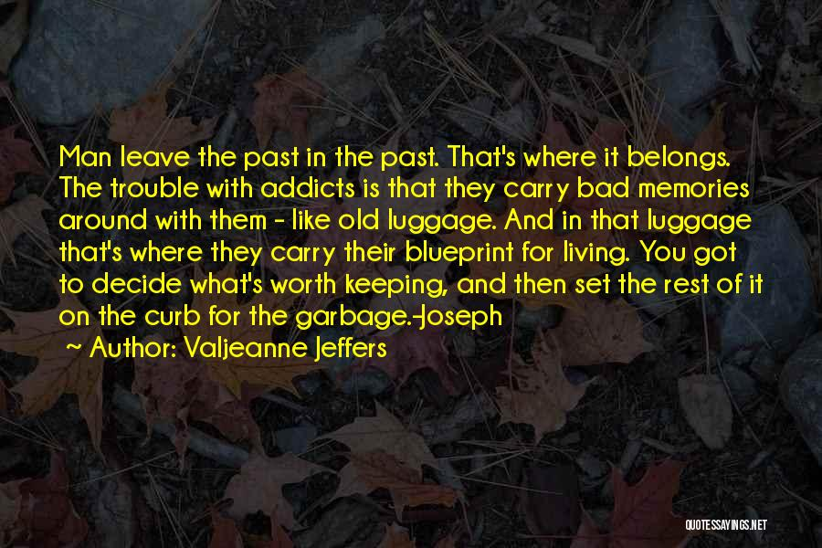 If You Decide To Leave Quotes By Valjeanne Jeffers