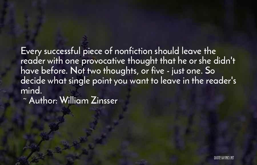 If You Decide To Leave Quotes By William Zinsser