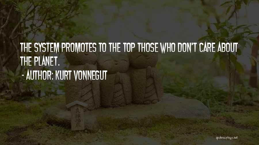 If You Dont Care Quotes By Kurt Vonnegut