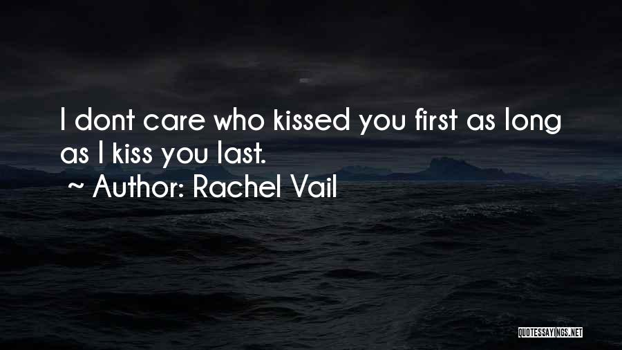 If You Dont Care Quotes By Rachel Vail