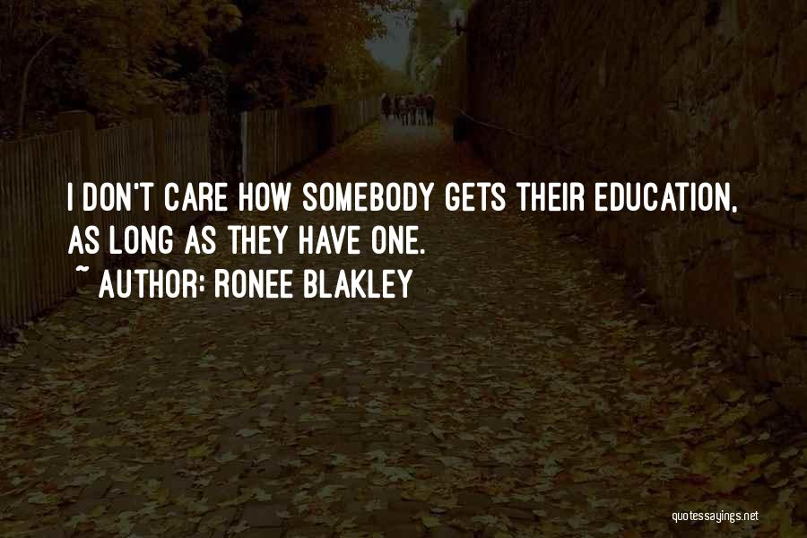 If You Dont Care Quotes By Ronee Blakley