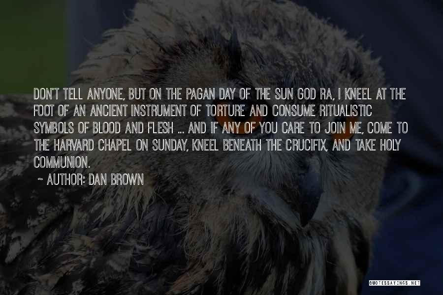 If You Don't Care Tell Me Quotes By Dan Brown