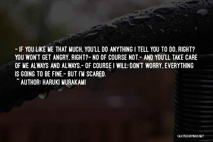 If You Don't Care Tell Me Quotes By Haruki Murakami