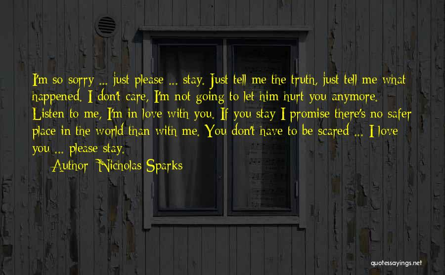 If You Don't Care Tell Me Quotes By Nicholas Sparks