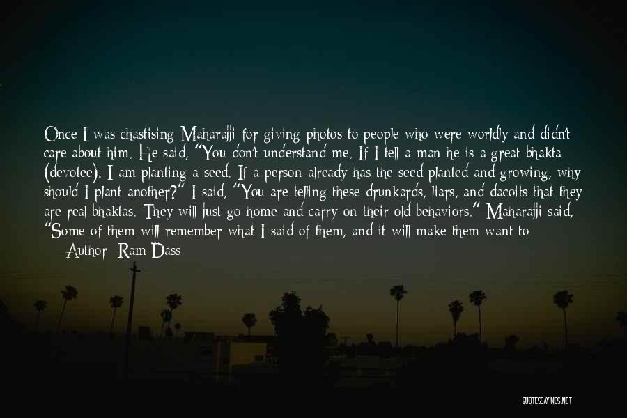 If You Don't Care Tell Me Quotes By Ram Dass