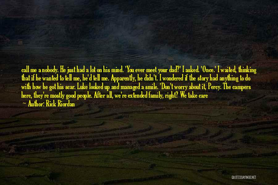 If You Don't Care Tell Me Quotes By Rick Riordan